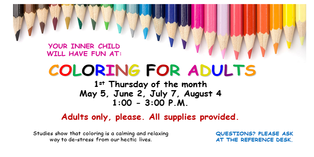 Coloring for Adults First Thursday of the Month all supplies provided