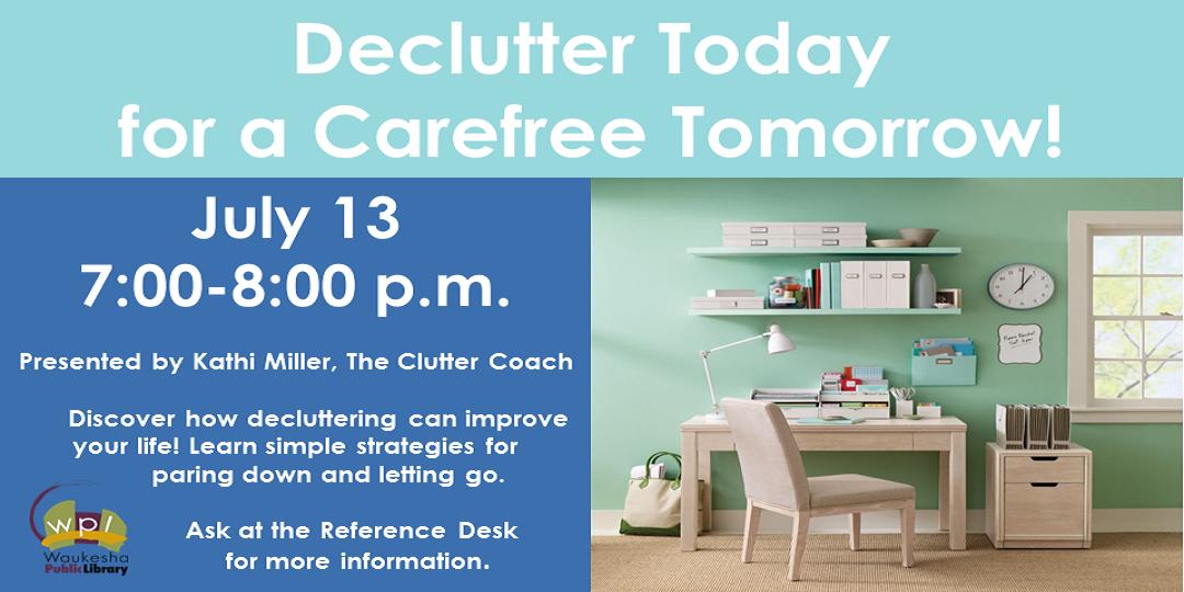 Declutter program July 13