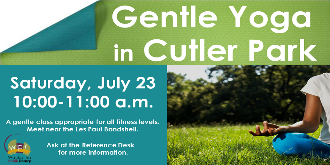 Gentle Yoga in Cutler Park Saturday July 23 10:00a.m.