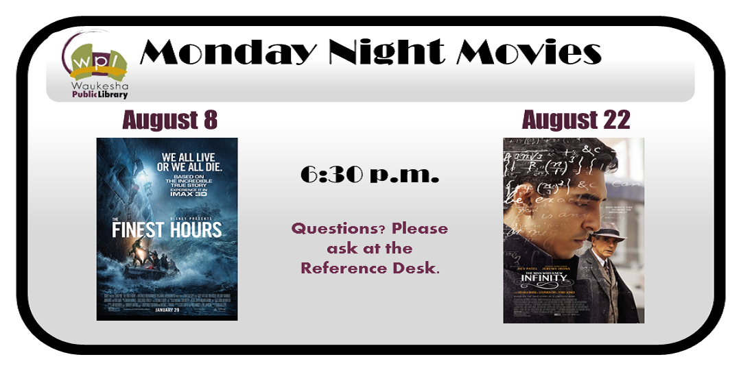 Monday Night Movies August 2016; Finest Hours and Infinity