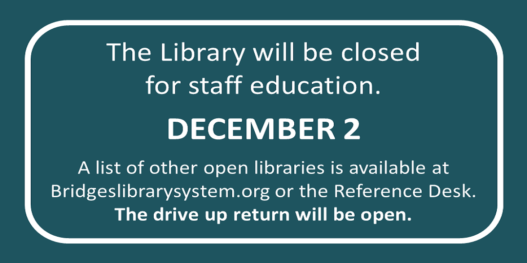 Closed December 2nd for Staff Workshop