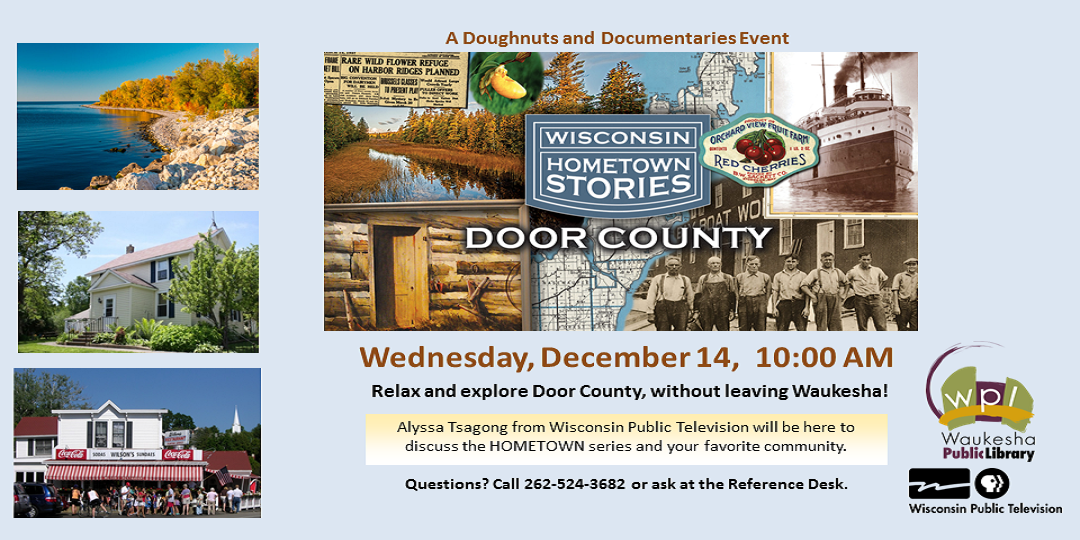 Wisconsin Hometown Stories: Door County Wednesday December 14 10:00a