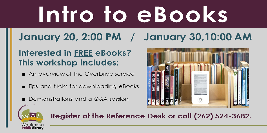Intro to eBooks January 20, 2017 and January 30, 2017