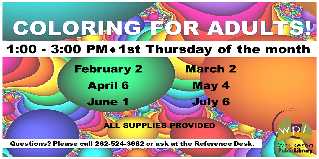 Coloring for Adults Spring 2017 - First Thursday of Each Month at 1:00p