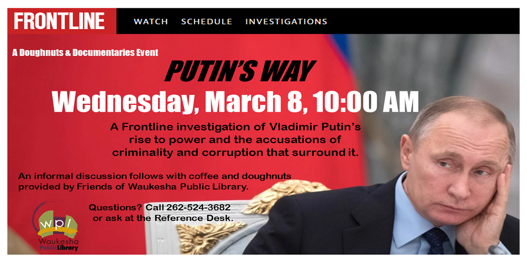 Putin's Way March 8, 2017 10:00a