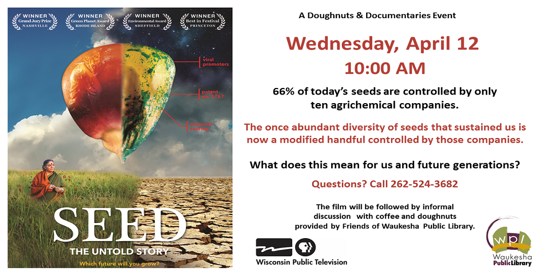 Seed: The Untold Story Wednesday April 12 Doughnuts and Documentaries