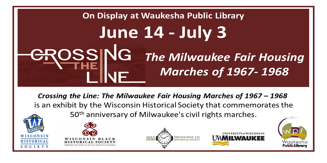 June 14 Crossing the Line: The Milwaukee Fair Housing Marches of 1967 - 1968