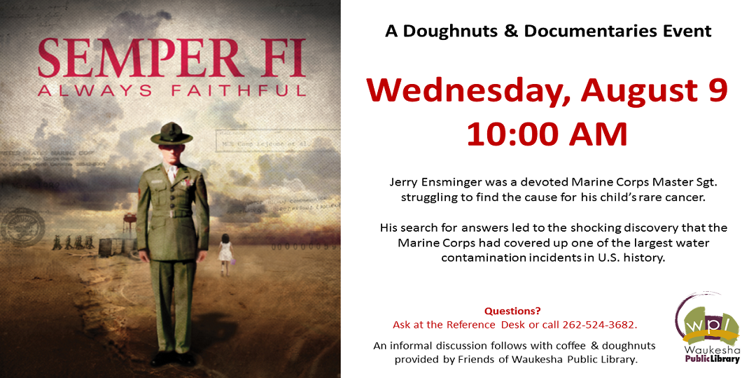 Doughnuts and Documentaries Wednesday August 9 10AM Semper Fi Always Faithful