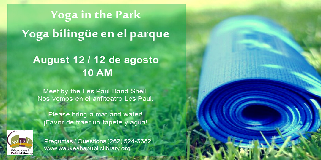 Yoga in the Park August 12 10 AM