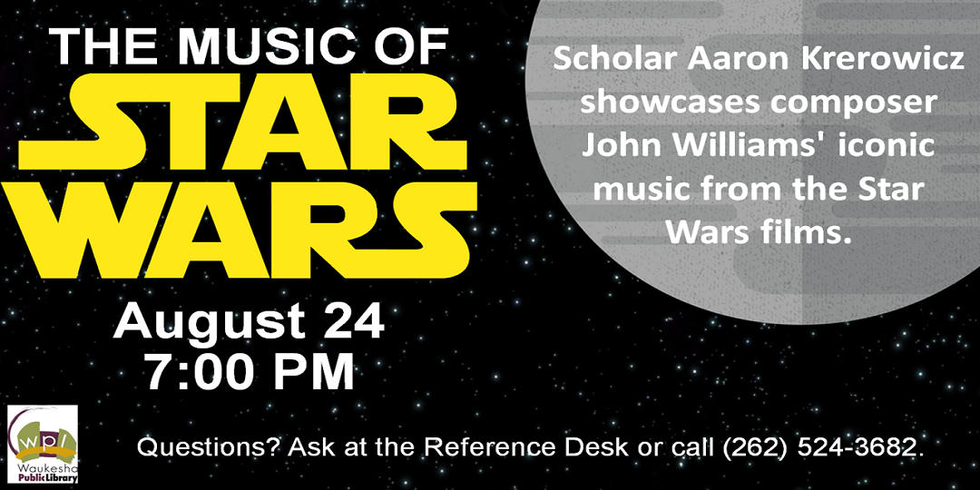 Star Wars Music August 24 7PM