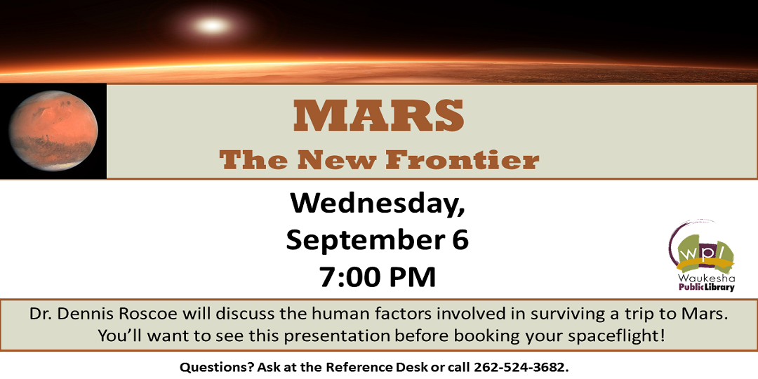 MARS the New Frontier Wednesday September 6 7PM